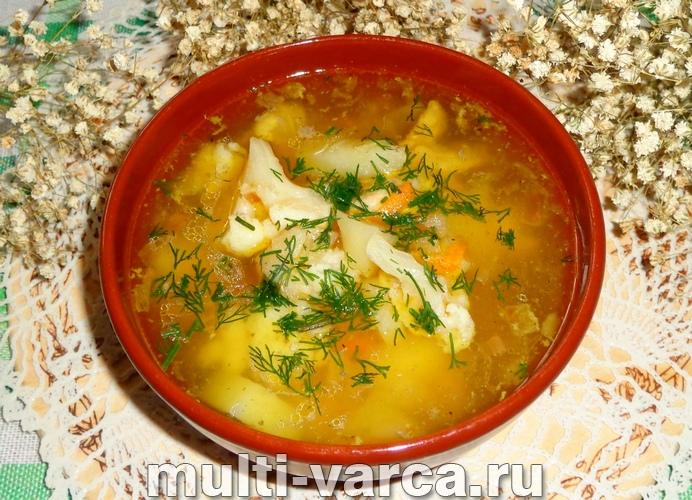суп с курицей и цветной капустой в мультиварке