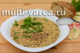 Фёзелек - суп из зеленой чечевицы в мультиварке