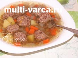 Суп из чечевицы с фрикадельками в мультиварке