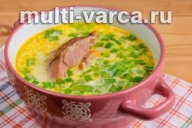 Сырный суп с копченой курицей в мультиварке