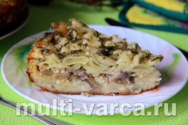 Запеканка из макарон с грибами и сыром в мультиварке