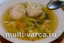 Суп с куриными фрикадельками в мультиварке