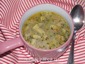 Грибной суп из шампиньонов в мультиварке