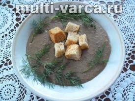Суп пюре из печени в мультиварке