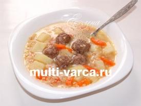 Суп с пшеном и фрикадельками в мультиварке