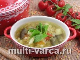 Суп с баклажанами и чечевицей в мультиварке