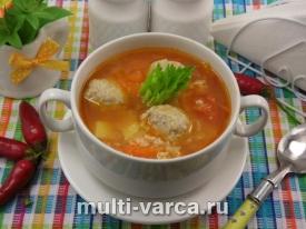 Томатно-рисовый суп с фрикадельками в мультиварке
